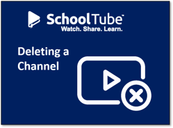 Tutorial Link for Deleting a Channel on SchoolTube
